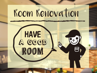 ROOM RENOVATION